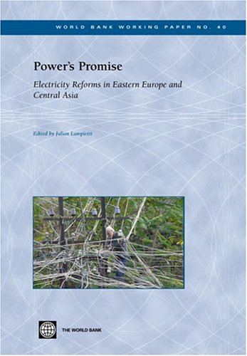 powers-promise-electricity-reforms-in-eastern-europe-and-central-asia-world-bank-working-papers