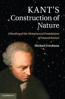 Friedman Kant S Construction Of Nature