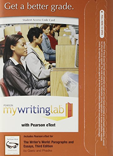 MyWritingLab with Pearson eText -- Standalone Access Card -- for The Writer's World: Paragraphs and Essays (3rd Edition)