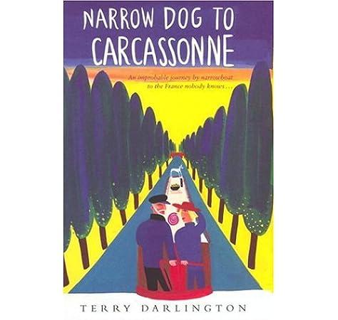 Narrow Dog To Carcassonne [Idioma Inglés]: Amazon.es: Darlington, Terry: Libros en idiomas extranjeros