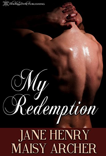 My Redemption (Boston Doms Book 7) (Take Another Piece Of My Heart Now Baby)