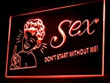 Sex Don't Start Without Me Led Light Sign