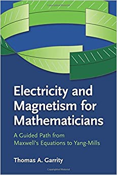 Electricity and Magnetism for Mathematicians
