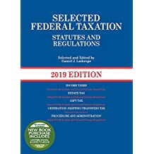 Selected Federal Taxation Statutes and Regulations, 2019