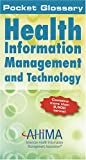 Pocket Glossary for Health Information Management and Technology, Blondeau, Claire, 1584261587