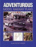 img - for Adventurous Model Railway Plans book / textbook / text book