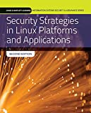 Security Strategies in Linux Platforms and Applications (Jones & Bartlett Learning Information Systems Security & Assurance)