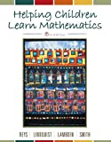 Helping Children Learn Mathematics, Reys, Robert E. and Lindquist, Mary M., 0471710954