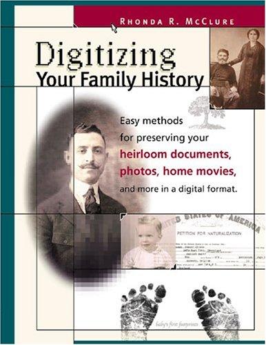 Family Heirloom Photo (Digitizing Your Family History)