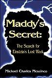Maddy's Secret, Michael Messineo, 1424106990