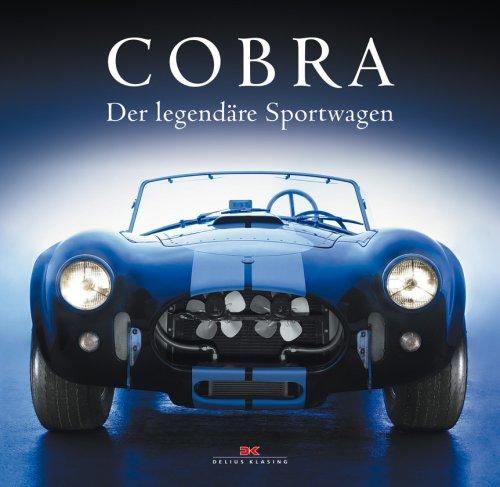 Cobra: Der legendäre Sportwagen