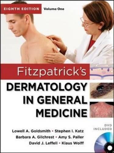 Fitzpatricks Dermatology In General Medicine  Eighth Edition  2 Volume Set