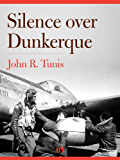 Silence over Dunkerque