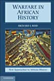 Warfare in African History, Reid, Richard J., 0521195101
