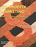 Commodity Marketing: From a Producer's Perspective (2nd Edition), Donald G. Chafin, Paul H. Hoepner, 0813431794