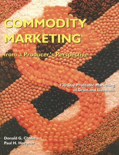 Commodity Marketing: From a Producer's Perspective (2nd Edition)