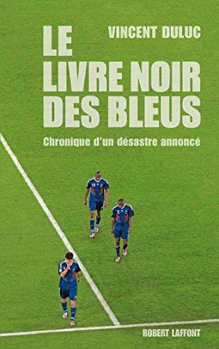 Amazon Com Le Livre Noir Des Bleus French Edition Ebook