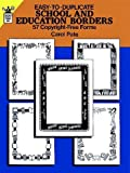 img - for Easy-to-Duplicate School and Education Borders: 57 Copyright-Free Forms (Dover Quick Copy Art) book / textbook / text book