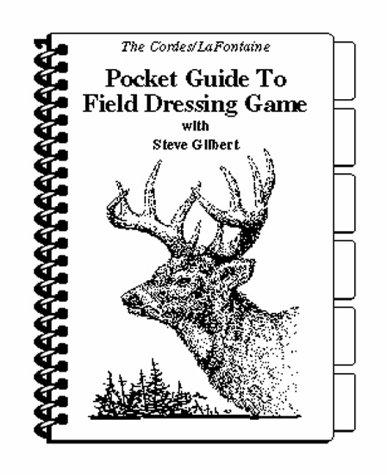 Pocket Guide to Field Dressing Game por Steve Gilbert