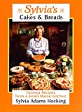 Sylvia's Cakes and Breads, Sylvia A. Hocking, 0892724285
