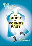 The Ghost of Pornos Past, Blake Richards, 0974567809