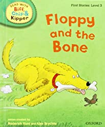 Oxford Reading Tree Read With Biff, Chip, and Kipper: First Stories: Level 3: Floppy and the Bone (Read at Home Level 2c)