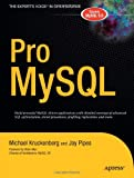 Pro MySQL, Michael Kruckenberg and Jay Pipes, 159059505X