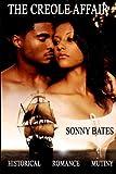 The Creole Affair, Sonny Bates, 1493782037