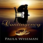 Contingency: Covenant of Trust, Book 1 | Paula Wiseman