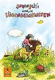 Janosch's wahre Lügengeschichten (Gulliver, Band 1230)
