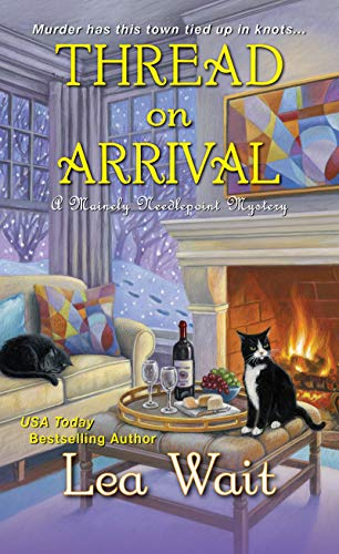 Thread on Arrival (A Mainely Needlepoint Mystery Book 8)