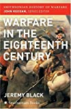 The Warfare in the Eighteenth Century, Jeremy Black, 0060851236