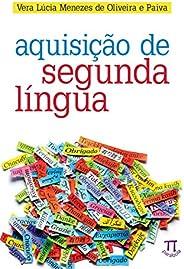 Aquisição de segunda língua (Estratégias de ensino Livro 48)