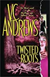 Twisted Roots, V. C. Andrews, 074342865X