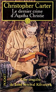 Book's Cover ofLe Dernier Crime d'Agatha Christie