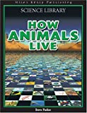 How Animals Live (Science Encyclopedia)