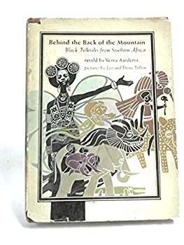 Behind the Back of the Mountain: Black Folktales from Southern Africa 9990429898 Book Cover