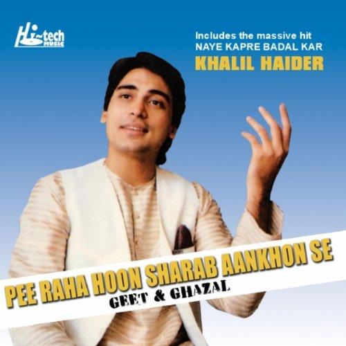 Naye kappre badal kar jaon kahan mp3 download khalil haider.
