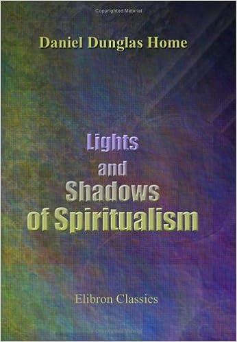 Kostenloser Download von eBooks für Smartphones Lights and Shadows of Spiritualism MOBI