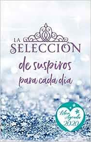 Agenda 2020 La Selección (Spanish Edition): Kiera Cass ...