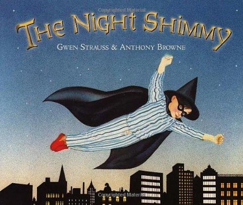 The Night Shimmy by Browne. Anthony ( 2003 ) (Night Shimmy)