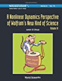 Nonlinear Dynamics Perspective of Wolfram's New Kind of Science, A (Volume Iv), Leon O. Chua and Stephen Wolfram, 9814317306