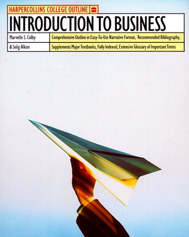 Introduction to Busines (Harpercollins College Outline Series)