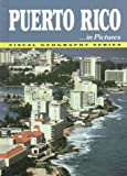 Puerto Rico in Pictures, Lerner Publications, Department of Geography Staff, 082251821X