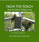 img - for From The Porch Share the Charm of Island Living book / textbook / text book