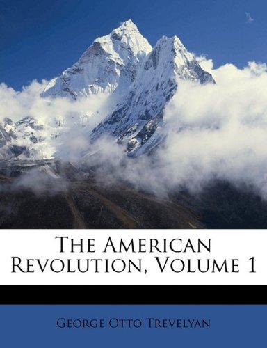 The American Revolution, Volume 1 pdf epub