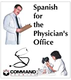 Spanish for the Physician's Office, Sam L Slick, 1888467142