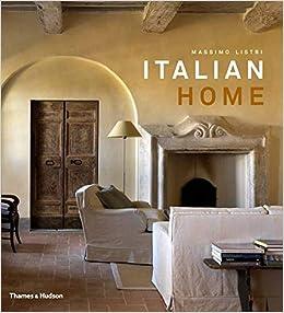 Italian Home: Amazon.co.uk: Massimo Listri, Nicoletta del Buono: Books