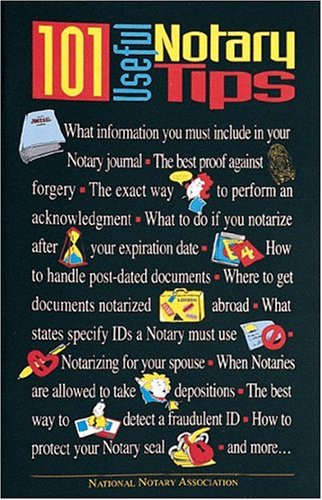 101 Useful Notary Tips by National Notary Association