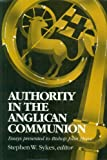 Authority in the Anglican Communion, S. W. Sykes, 0919891616